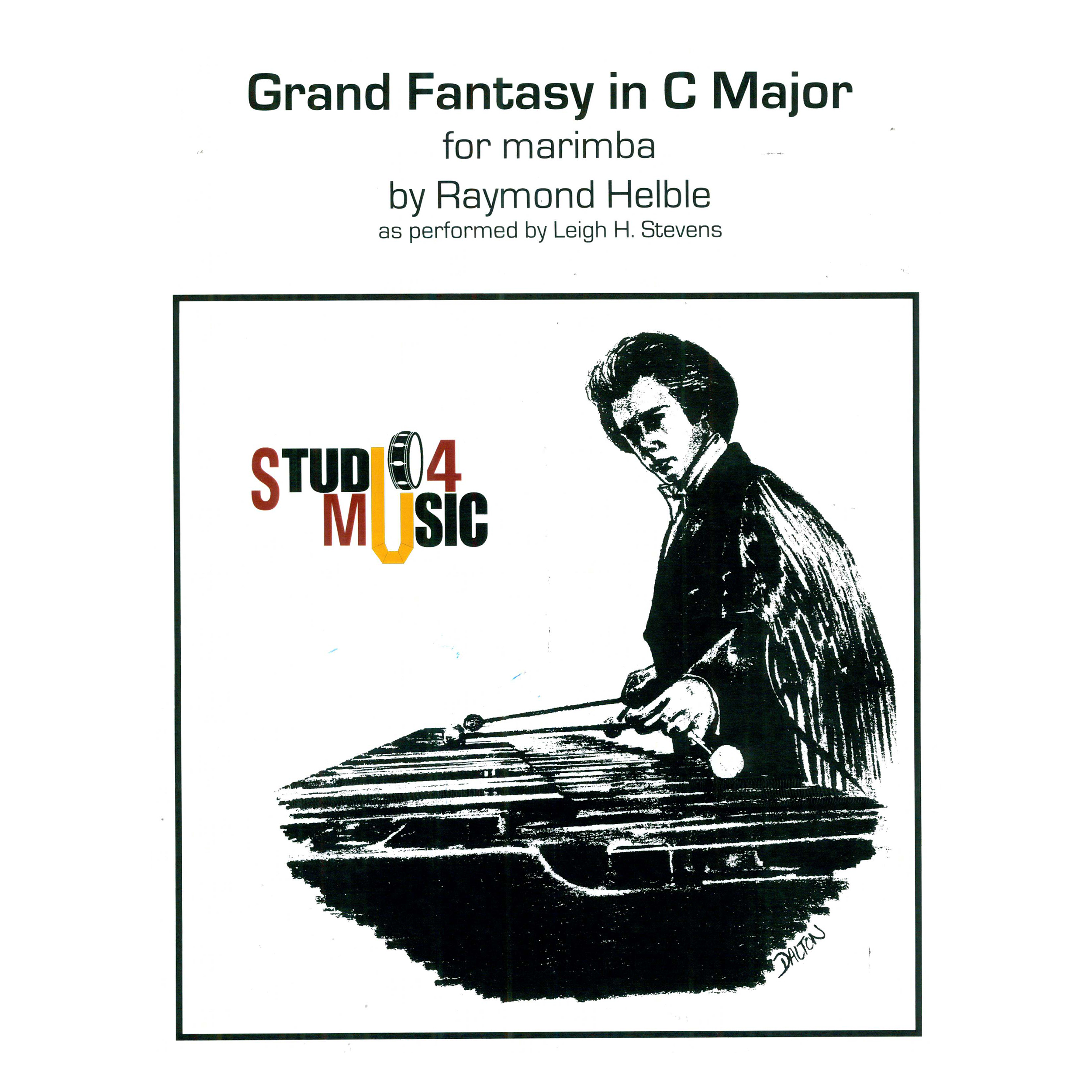 Grand Fantasy for Marimba in C Major by Raymond Helble