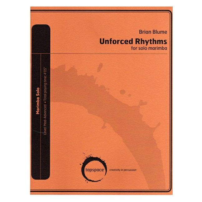 Unforced Rhythms by Brian Blume