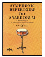 Symphonic Repertoire for Snare Drum by Anthony Cirone
