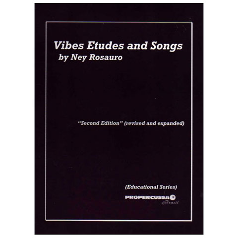 Vibes Etudes and Songs by Ney Rosauro