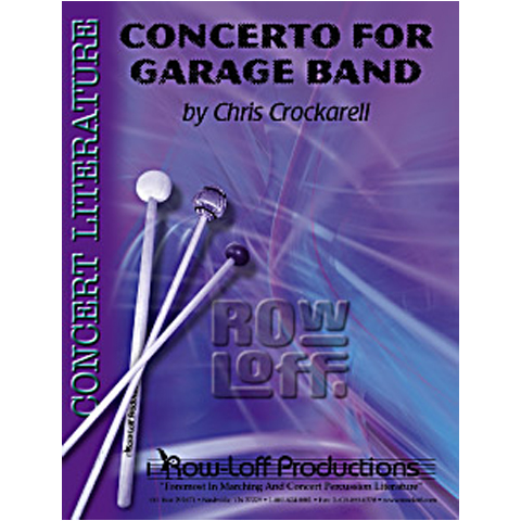 Concerto For Garage Band by Chris Crockarell