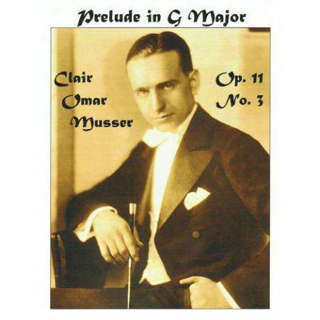 Prelude in G Major Op. 11 No. 3 by Clair Omar Musser