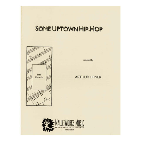 Some Uptown Hip-Hop by Arthur Lipner