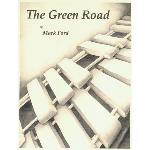 The Green Road by Mark Ford