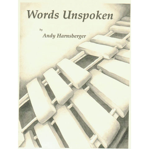 Words Unspoken by Andy Harnsberger