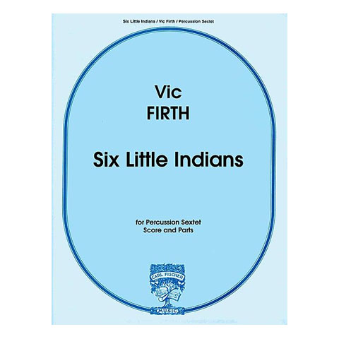 Six Little Indians by Vic Firth