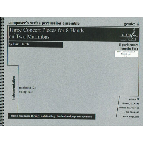 Three Concert Pieces for Eight Hands on Two Marimbas by Earl Hatch