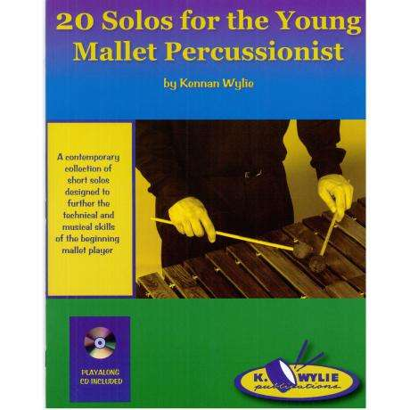 20 Solos for the Young Mallet Percussionist by Kennan Wylie