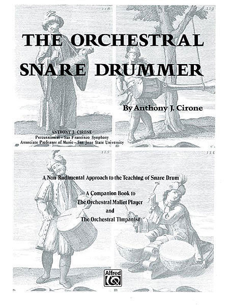The Orchestral Snare Drummer by Anthony Cirone