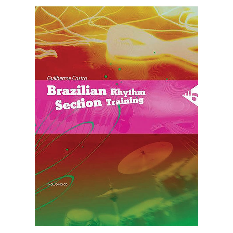 Brazilian Rhythm Section Training by Guilherme Castro