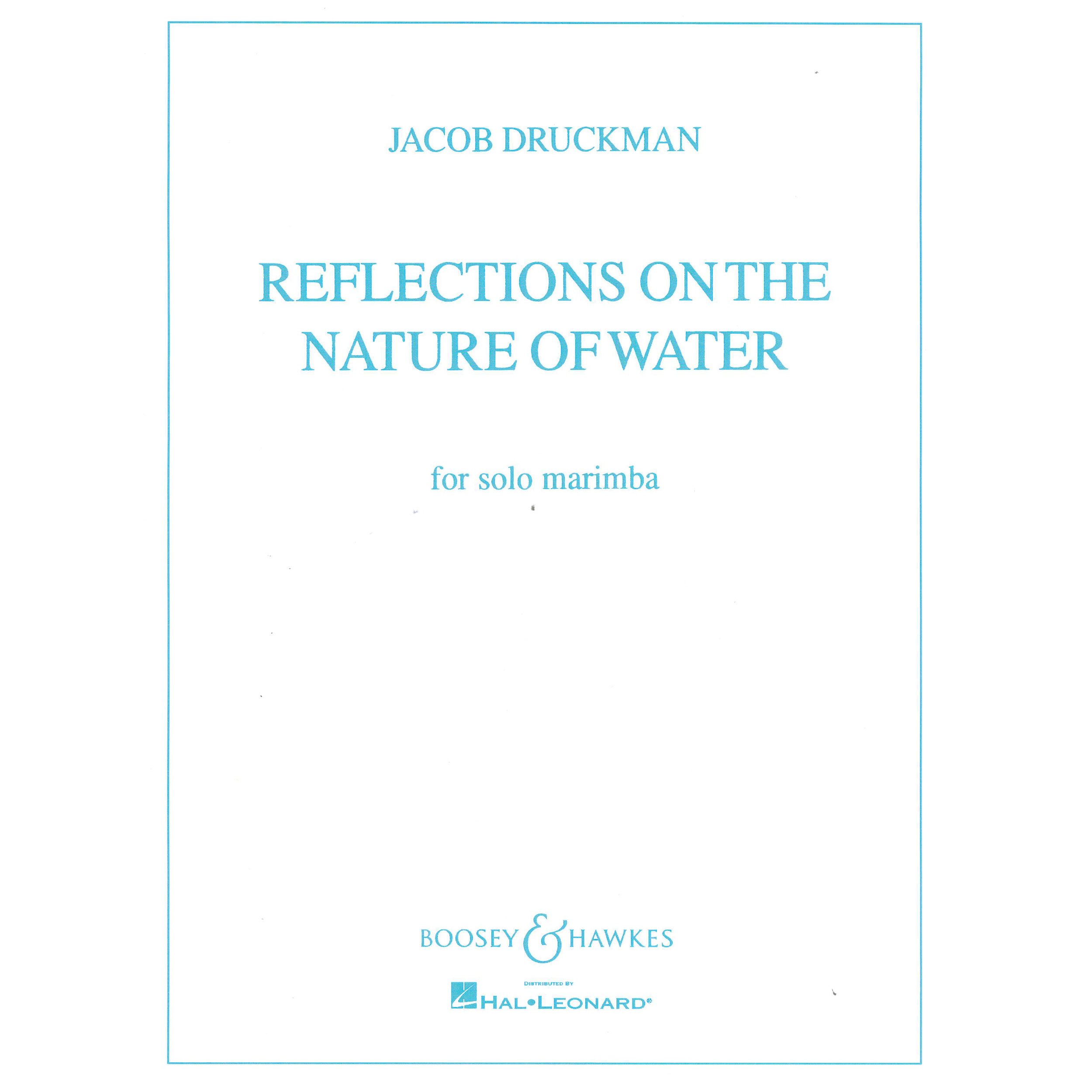 Reflections on the Nature of Water by Jacob Druckman