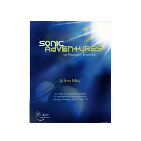 Sonic Adventures for Percussion Ensemble by Steve Riley