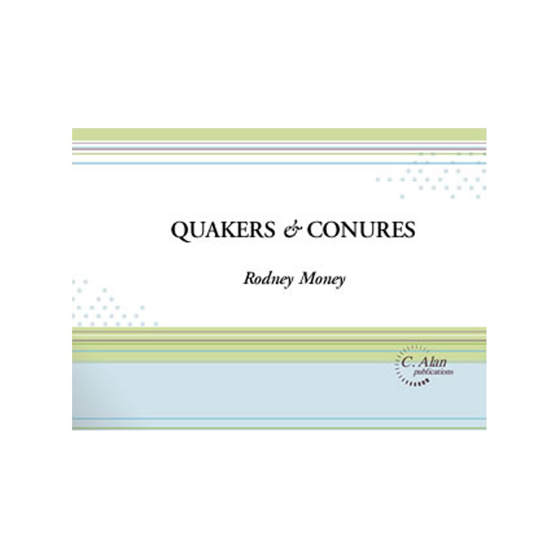 Quakers and Conures by Rodney Money