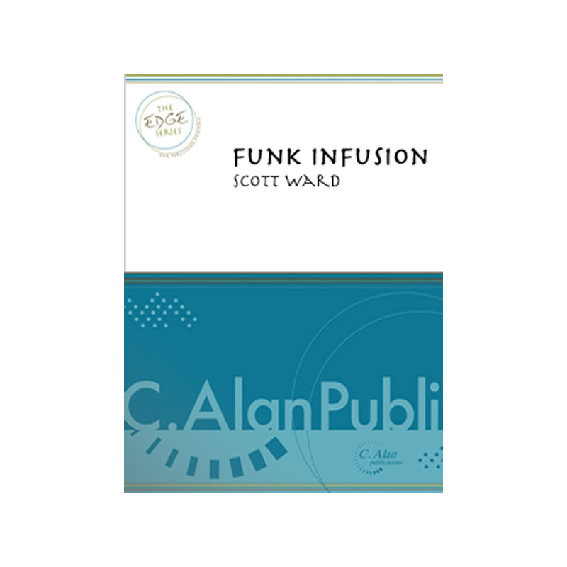 Funk Infusion by Scott Ward