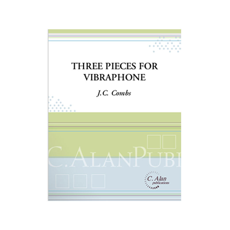 Three Pieces for Vibraphone by J.C. Combs