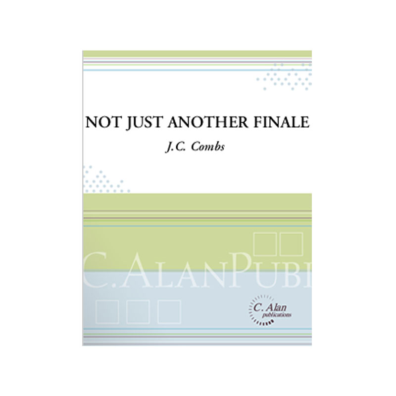 Not Just Another Finale by J.C. Combs