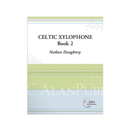 The Celtic Xylophone, Book 2 (Piano Reduction) by Nathan Daughtrey