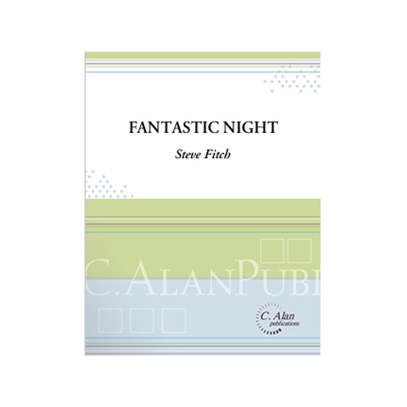Fantastic Night by Steve Fitch