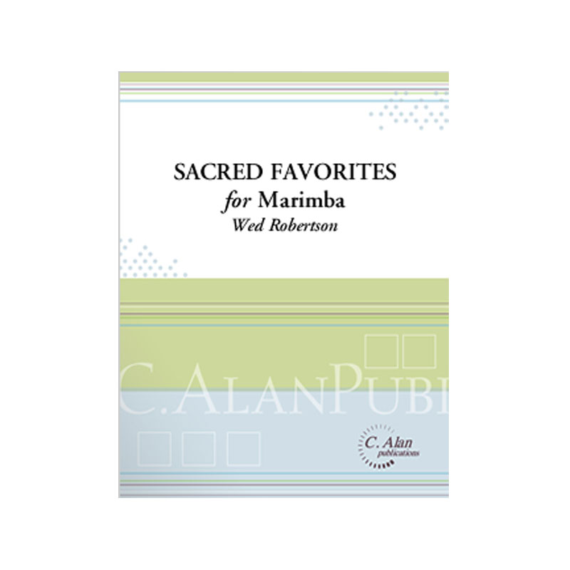 Sacred Favorites for Marimba by Wes Robertson