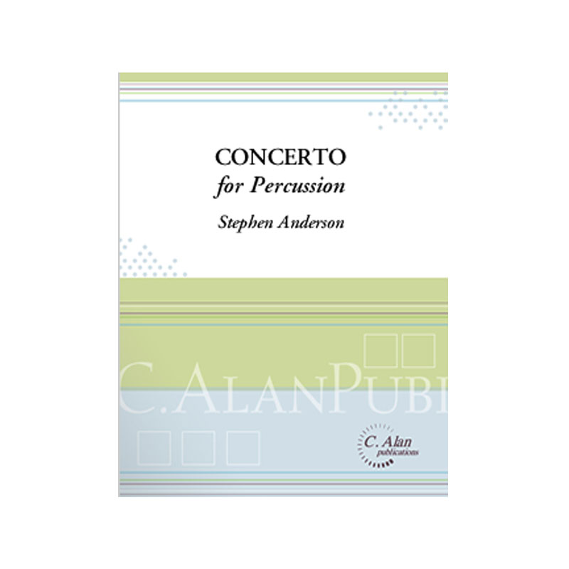 Concerto for Percussion (Piano Reduction) by Stephen Anderson