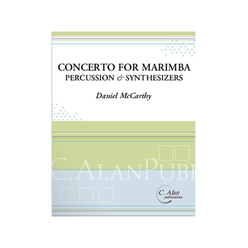 Concerto for Marimba, Percussion & Synthesizers by Daniel McCarthy