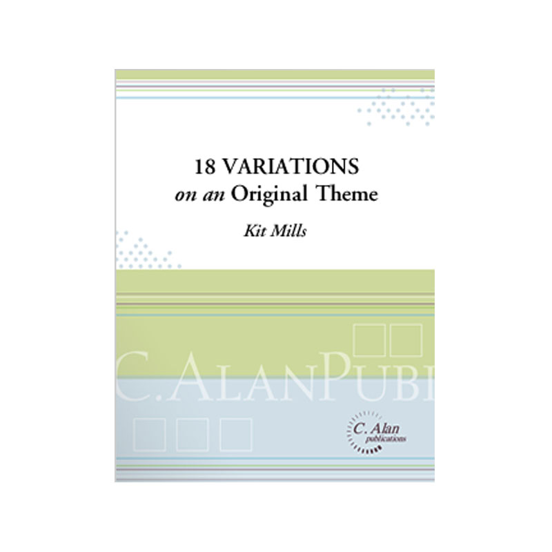 18 Variations on an Original Theme by Kit Mills