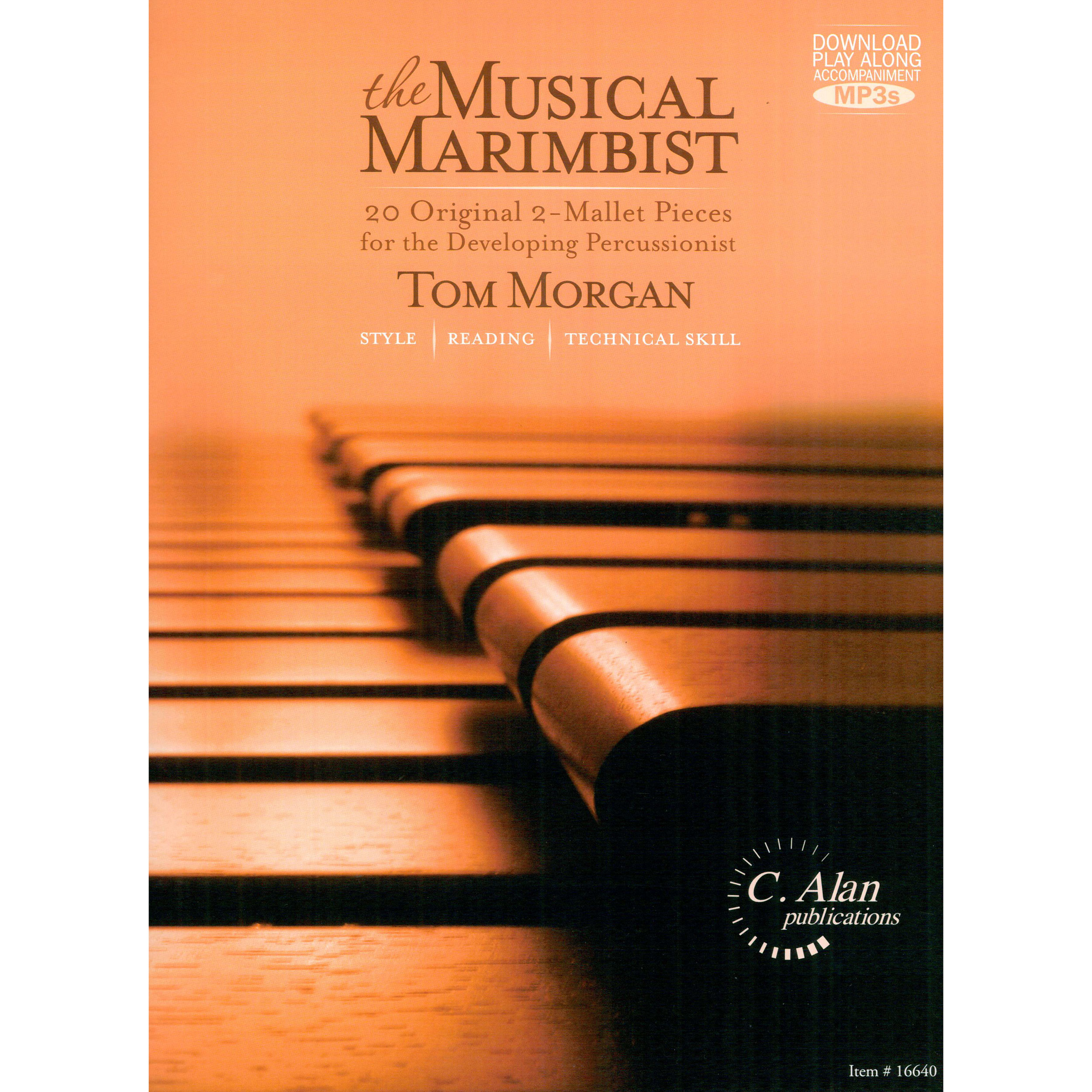 The Musical Marimbist by Tom Morgan