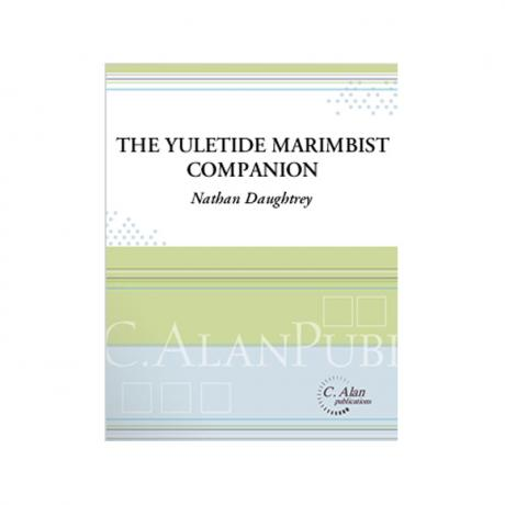 The Yuletide Marimbist Companion by Nathan Daughtrey