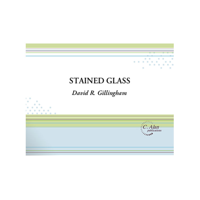 Stained Glass by David R. Gillingham
