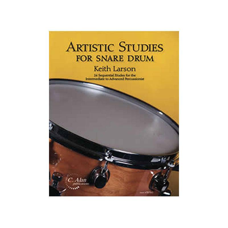 Artistic Studies for Snare Drum by Keith Larson