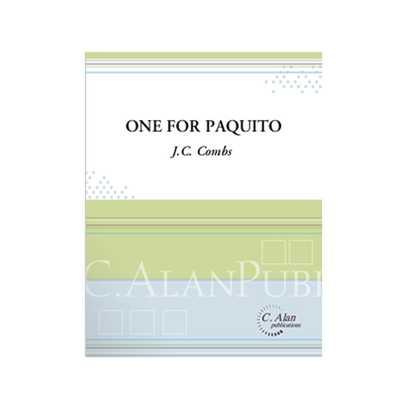 One For Paquito by J.C. Combs