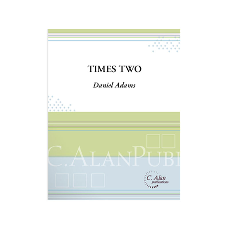 Times Two by Daniel Adams