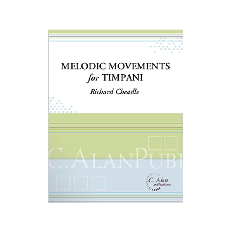 Melodic Movements for Timpani by Richard Cheadle