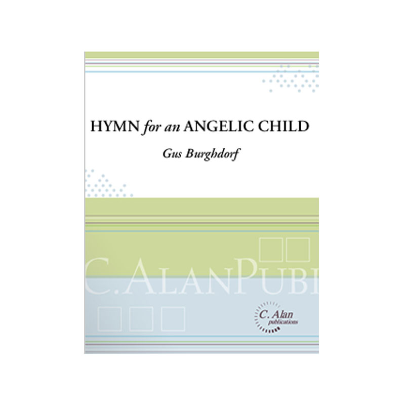 Hymn for an Angelic Child by Gus Burghdorf