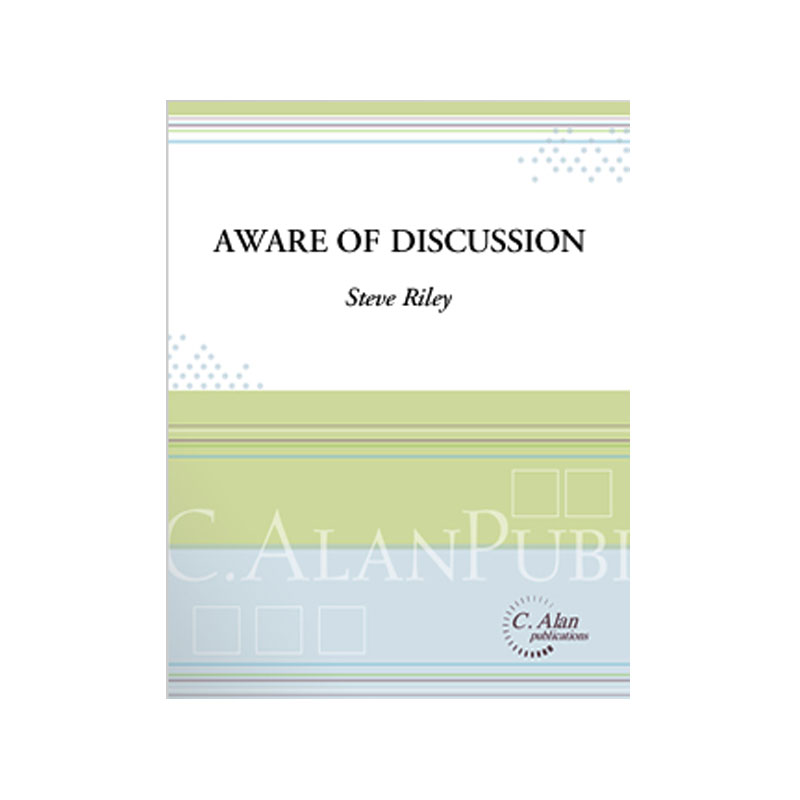 Aware of Discussion by Steve Riley