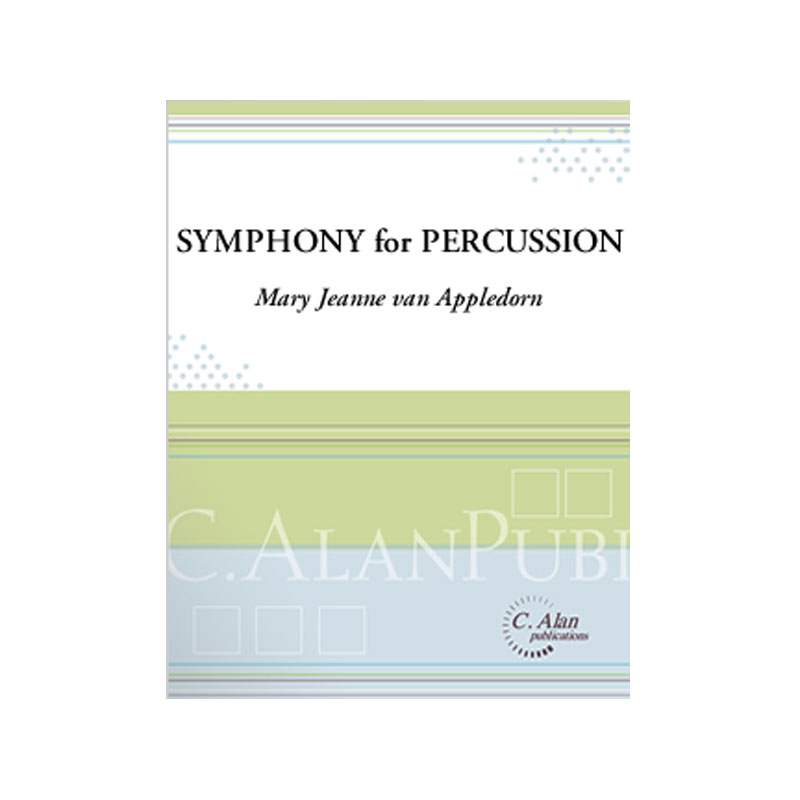 Symphony for Percussion by Mary Jeanne van Appledorn