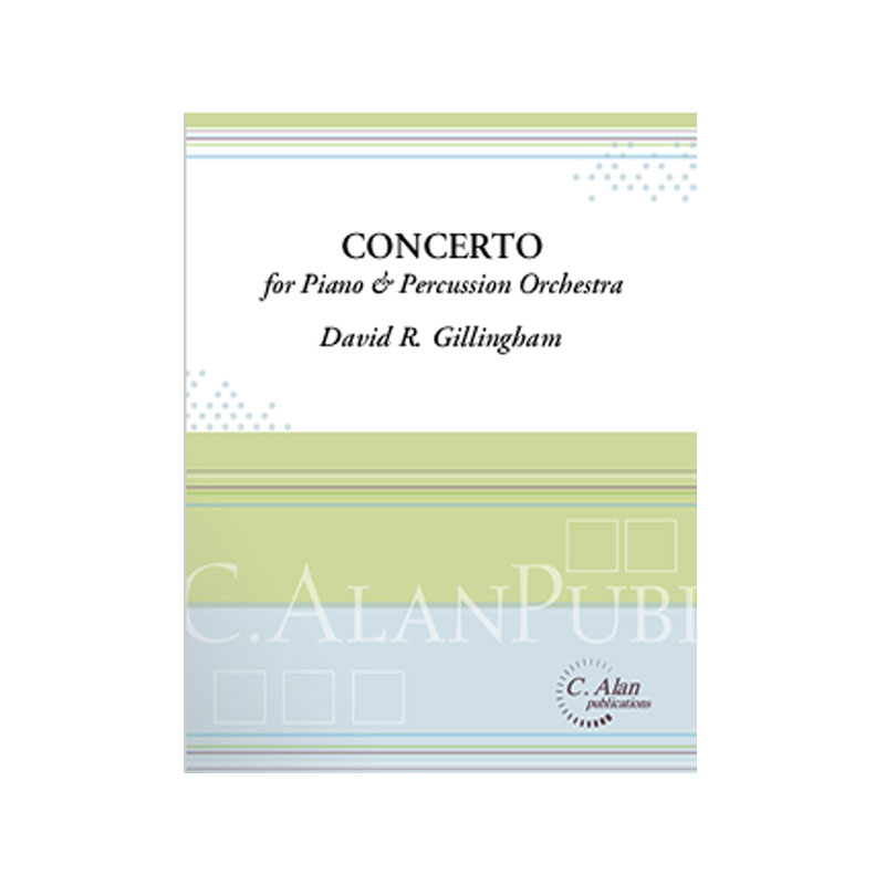 Concerto for Piano and Percussion Orchestra by David R. Gillingham