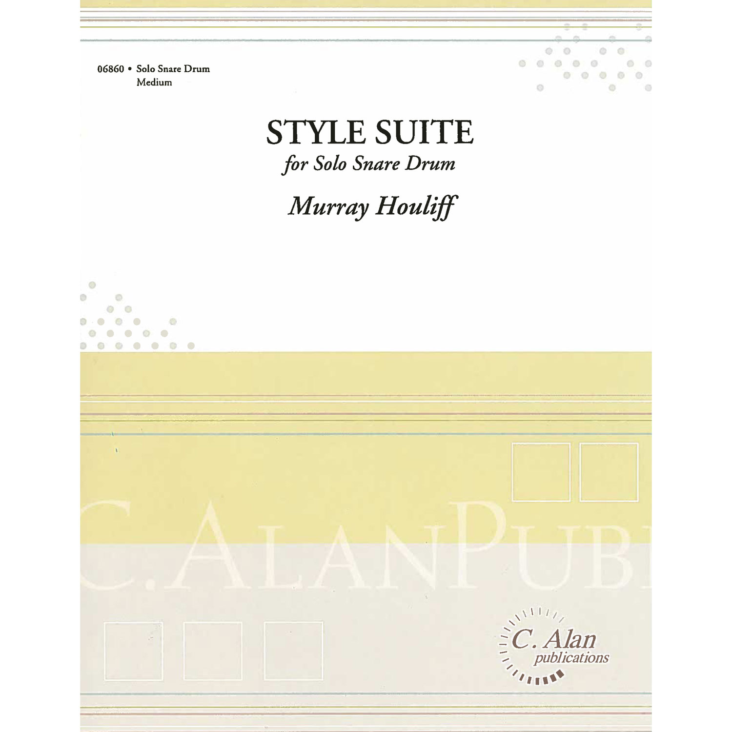 Style Suite for Solo Snare Drum by Murray Houllif