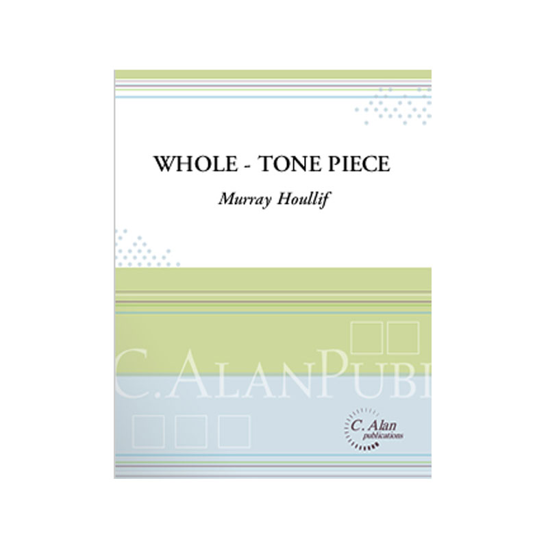 Whole-Tone Piece by Murray Houllif