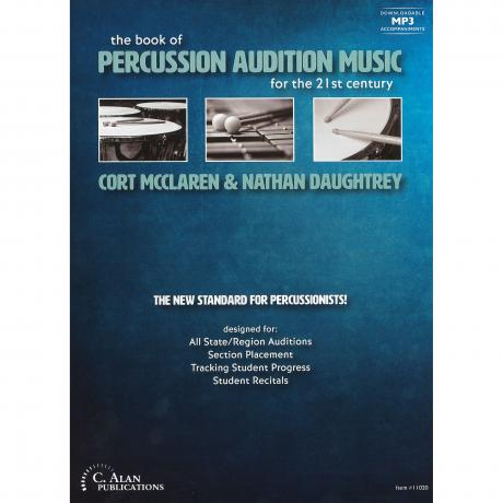 The Book of Percussion Audition Music by Cort McClaren and Nathan Daughtrey