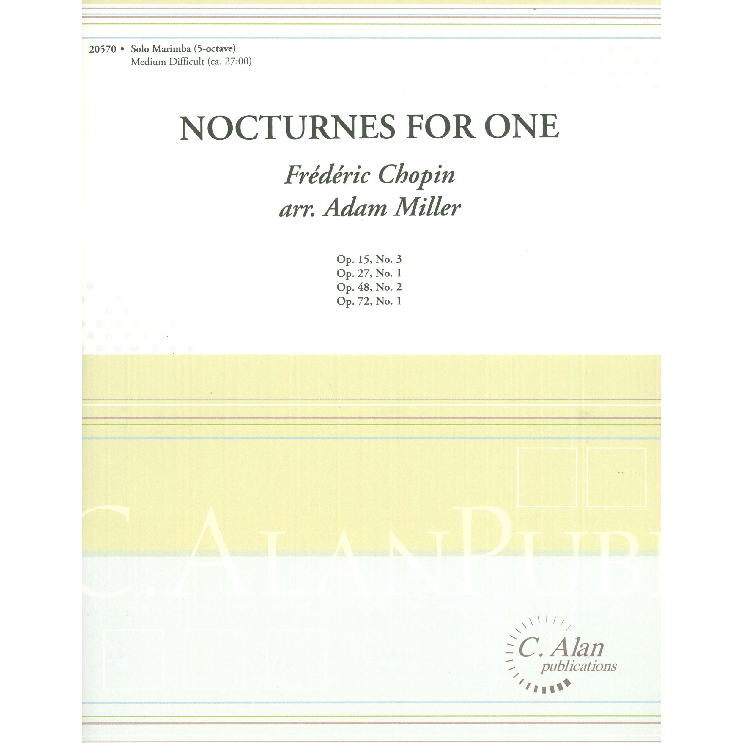 Nocturnes for One by Fredric Chopin arr. Adam Miller