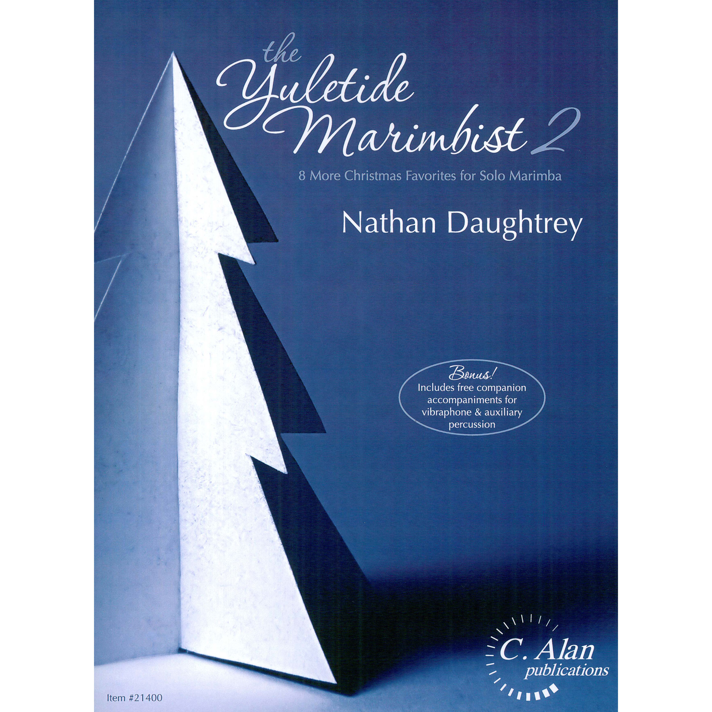 The Yuletide Marimbist, Book 2 by Nathan Daughtrey