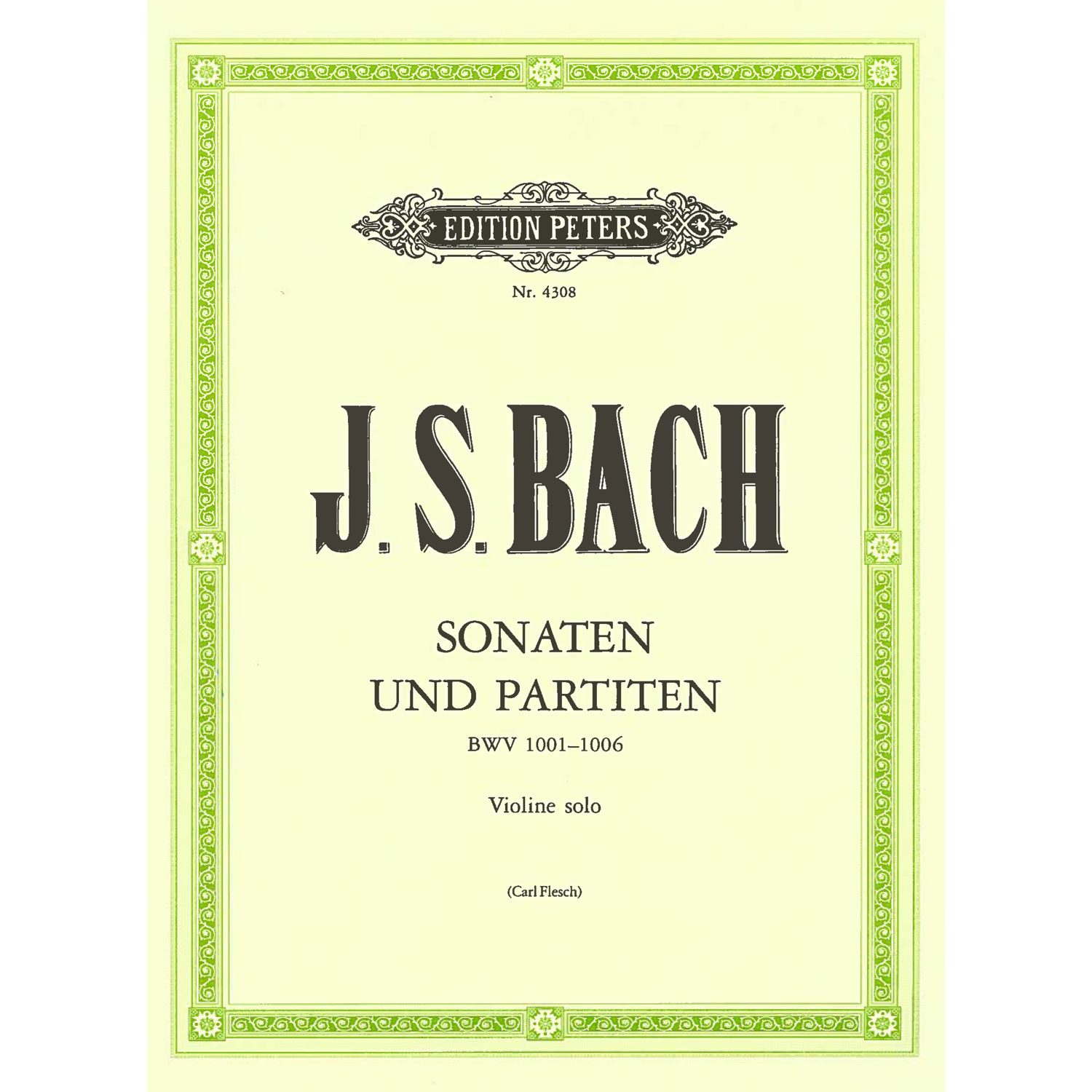 Sonatas and Partitas for Violin BWV 1001-1006 by J. S. Bach