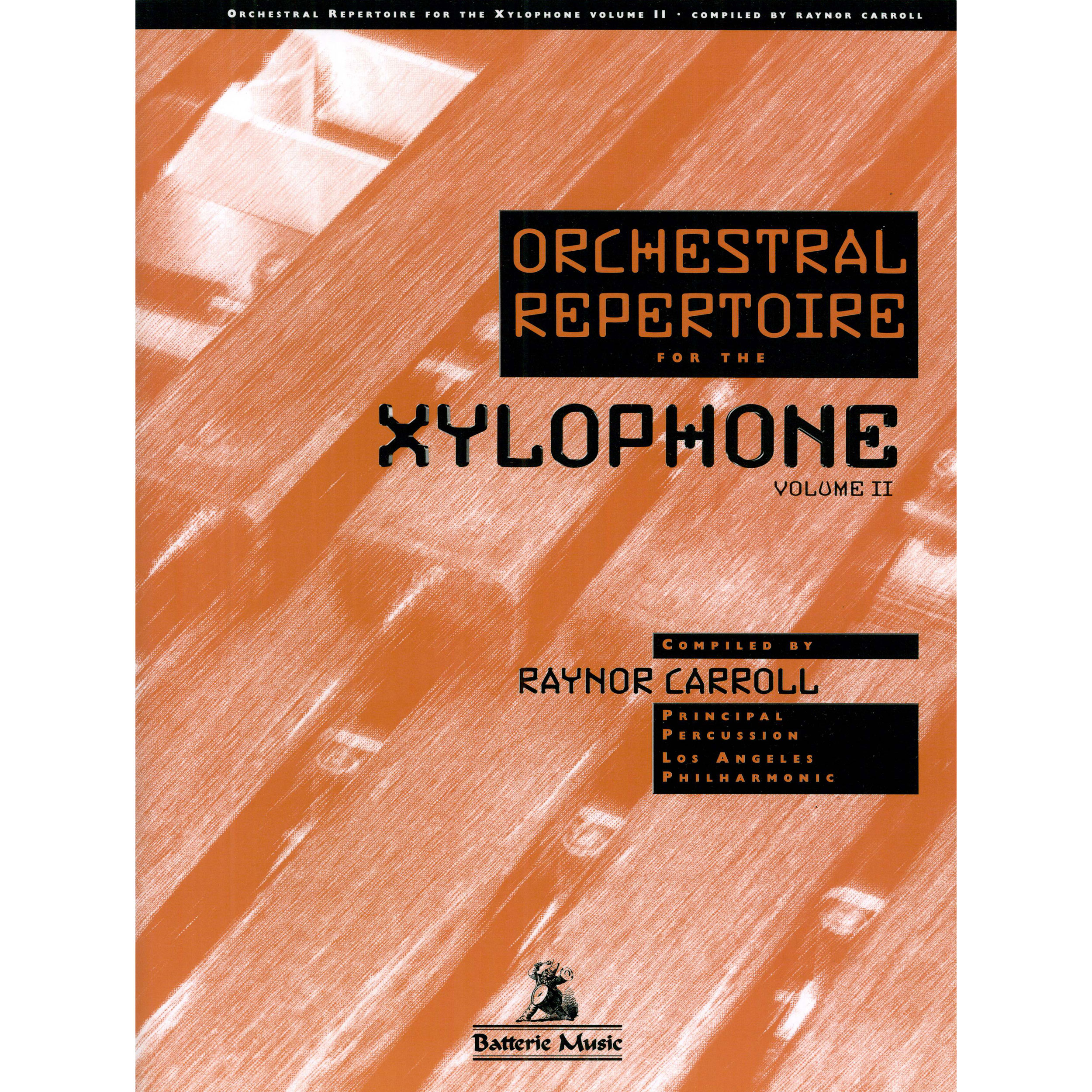 Orchestral Repertoire for the Xylophone - Vol. 2 by Raynor Carroll