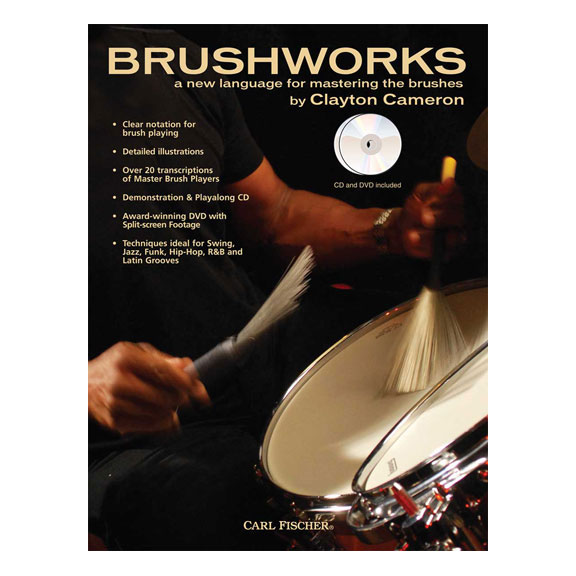 Brushworks: A New Language for Mastering Brushes with DVD by Clayton Cameron