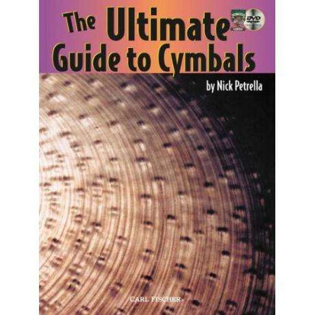 The Ultimate Guide to Cymbals by Nick Petrella