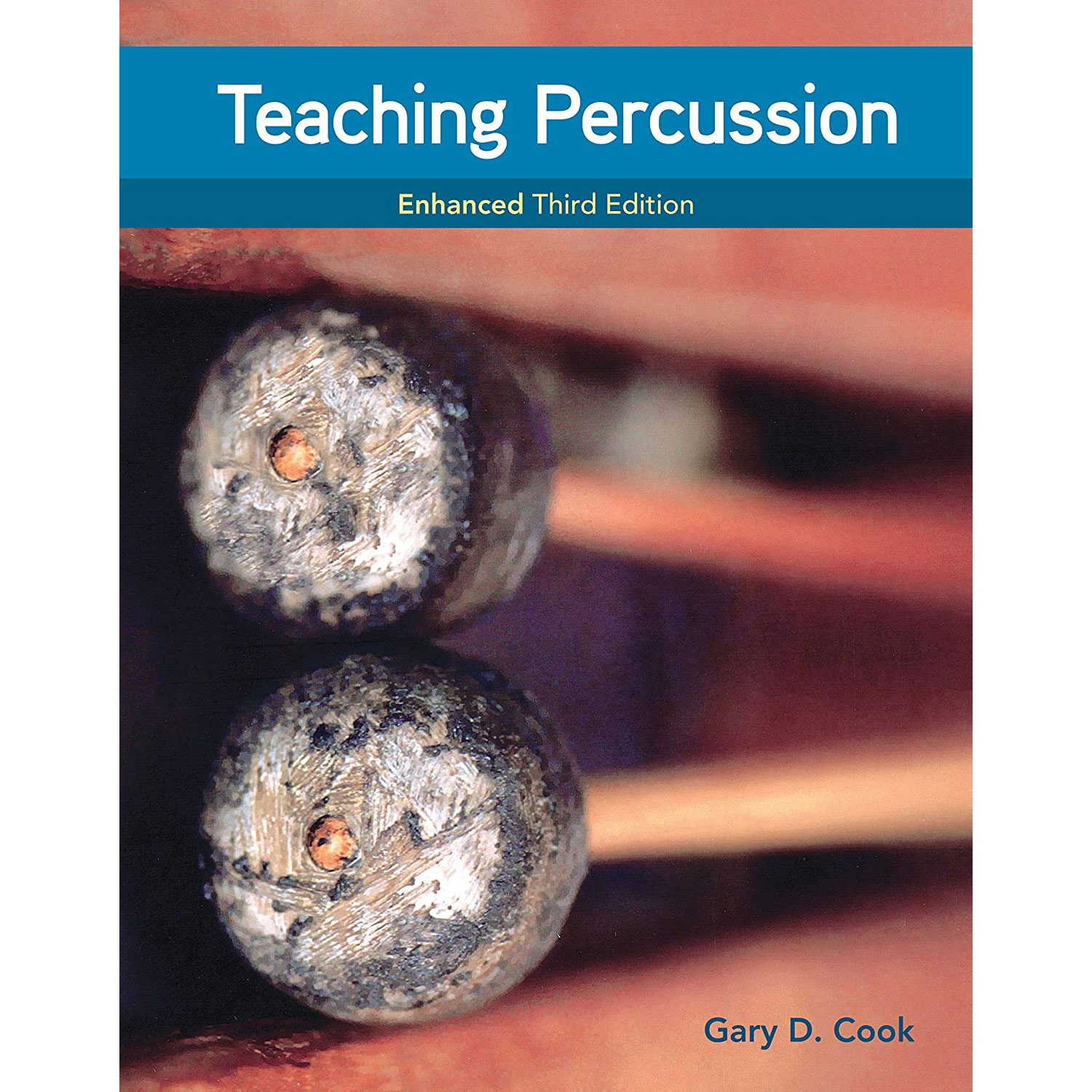 Teaching Percussion, Enhanced 3rd Edition by Gary Cook