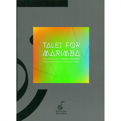 Tales for Marimba Vol. 1 by Sergei Golovko