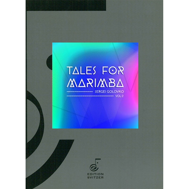 Tales for Marimba Vol. 2 by Sergei Golovko