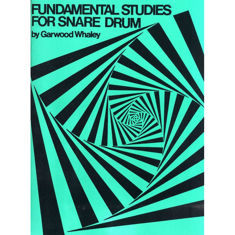 Fundamental Studies for Snare Drum by Garwood Whaley